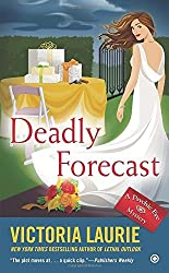 Deadly Forecast: A Psychic Eye Mystery by Victoria Laurie (2014-06-03)