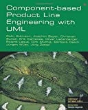 Component-based product line engineering with Uml (Component Based Development Series)