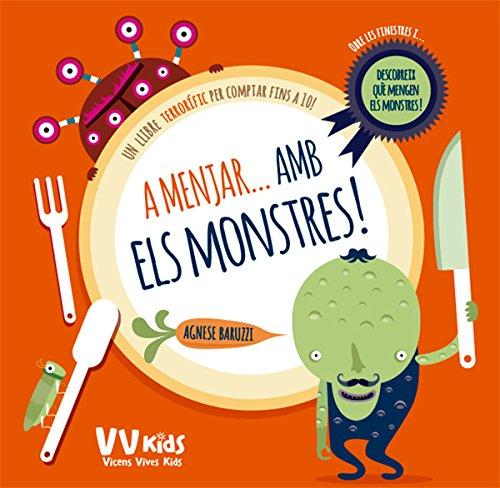 A MENJAR AMB ELS MONSTRES (VVKIDS) (Vvkids Libros de Monstruos)
