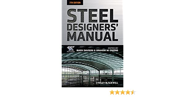 steel designers manual amazon co uk sci steel construction rh amazon co uk steel designers manual 7th edition pdf steel designers manual 8th edition pdf