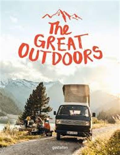 The Great Outdoors: 120 Recipes for Adventure Cooking 1