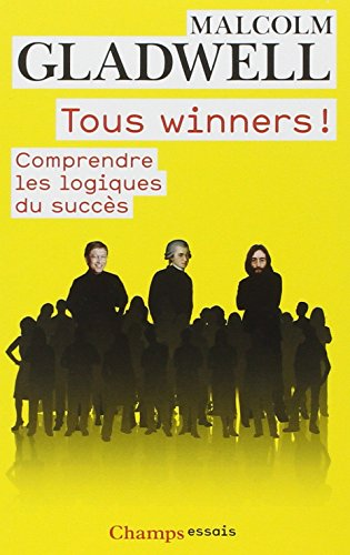 Tous Winners ! par Gladwell Malcolm