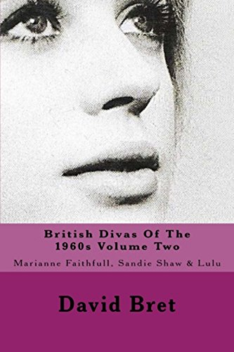british-divas-of-the-1960s-volume-two-marianne-faithfull-sandie-shaw-lulu-english-edition