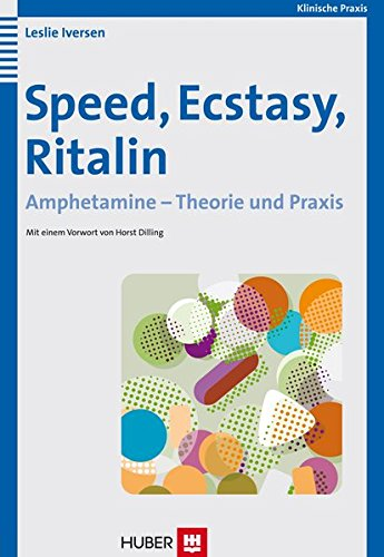 speed-ecstasy-ritalin-amphetamine-theorie-und-praxis
