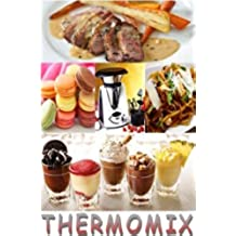 THERMOMIX VOL.1 (MES RECETTES THERMOMIX) (French Edition)