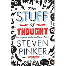 By Steven Pinker The Stuff of Thought: Language as a Window into Human Nature (1st Edition Thus)