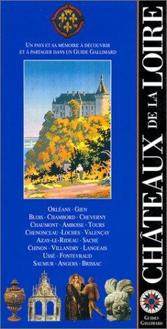 Châteaux de la Loire (ancienne édition)