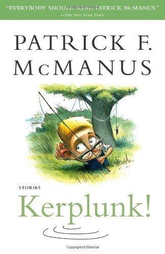 Kerplunk!: Stories by Patrick F. McManus (2008-09-30)