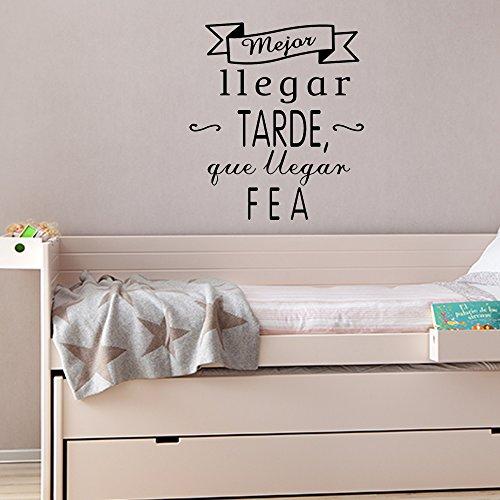 Frase vinilo mejor llegar tarde vinilos decorativos for Vinilos pared frases
