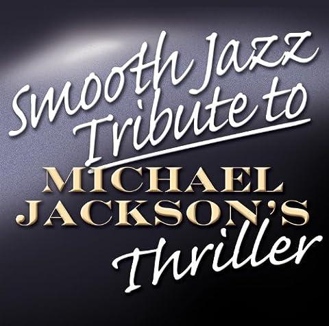 Smooth Jazz Tribute To Michael Jackson : Thriller
