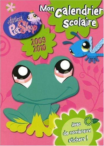 Mon calendrier scolaire 2009-2010 Littlest Pet Shop : Avec de nombreux stickers ! (Pet Shop 2010 Littlest)