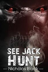 See Jack Hunt: Volume 2 by Nicholas Black (2012-05-08)
