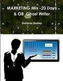 Marketing Mix 20 Days Ghost Writer: Marketing Mix (Global Marketing Day 1-10)