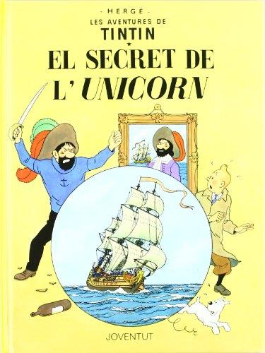 El secret de l'Unicorn (LES AVENTURES DE TINTIN CATALA) por Herge