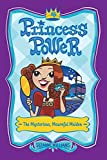 The Mysterious, Mournful Maiden (Princess Power)