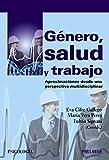 Género, salud y trabajo (Psicología) (Spanish Edition)