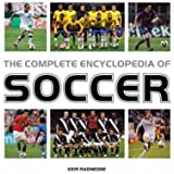 (The Complete Encyclopedia of Soccer (Updated)) By Radnedge, Keir (Author) Paperback on (11 , 2010)
