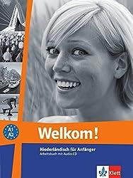 Welkom! A1-A2: Arbeitsbuch + Audio-CD