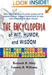 The Encyclopedia of Wit, Humor, and W...