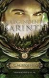 Die Legenden von Karinth (Band 2) - C. M. Spoerri