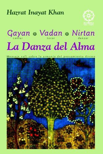 La Danza Del Alma por Inayat Khan