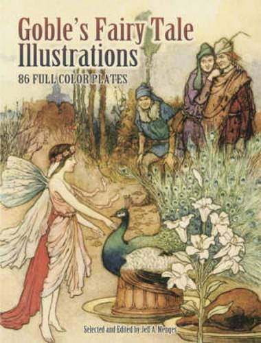 Goble's Fairy Tale Illustrations (Dover Fine Art, History of Art)