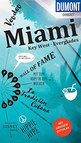 DuMont direkt Reiseführer Miami: Key West & Everglades (DuMont Direkt E-Book)
