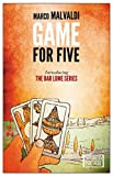 Game for Five (World Noir) by Marco Malvaldi (10-Apr-2014) Paperback