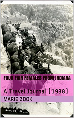 Four Fair Females From Indiana: A Travel Journal (1938) (English Edition)