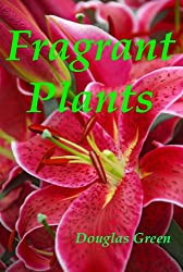 Fragrant Plants (English Edition)