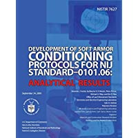 Development of Soft Armor Conditions Protocols for Nij Standard-0101.06: Analytical Results