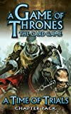 A Game of Thrones the Card Game: A Time of Trials Chapter Pack
