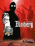 Projet Bleiberg (Le) - Tome 1 - Fantômes du passé (Les) - Format Kindle - 9782205169621 - 9,99 €