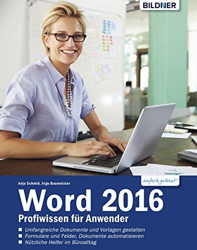Word 2016 Profiwissen für Anwender (Windows 8-textverarbeitung)