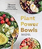 Plant Power Bowls: 70 Seasonal Vegan Recipes to Boost Energy and Promote Wellness (English Edition)