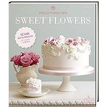 Sweet Flowers: -Sonderausgabe-