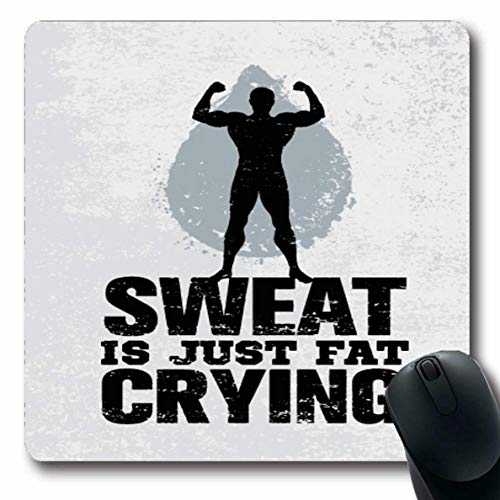 Luancrop Mousepad für Computer Notebook Bodybuilding Motivation Schweiß Nur Fett Schreien Workout Fitness Heben Fit Sport Erholung Gym Zitat rutschfeste Gaming-Mausunterlage