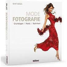 Modefotografie: Grundlagen, Praxis, Techniken
