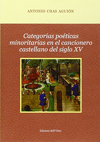 Categorías poéticas minoritas en el cancionero castellano del siglo XV (Medioevo ispanico)