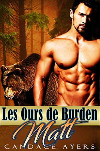 Matt (Les Ours de Burden t. 6) par Candace Ayers