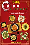 The China Kitchen: 40 Chinese Fake-Out Recipes for November 6th National Chinese Take-Out Day (English Edition)