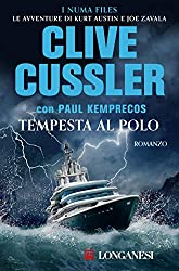Tempesta al Polo: NUMA files - Le avventure di Kurt Austin e Joe Zavala