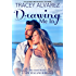 Drawing Me In: A New Zealand Secret Baby Second Chance Romance (Due South Series Book 7)