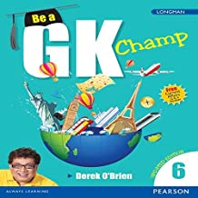 Be a GK Champ by Pearson for Class 6