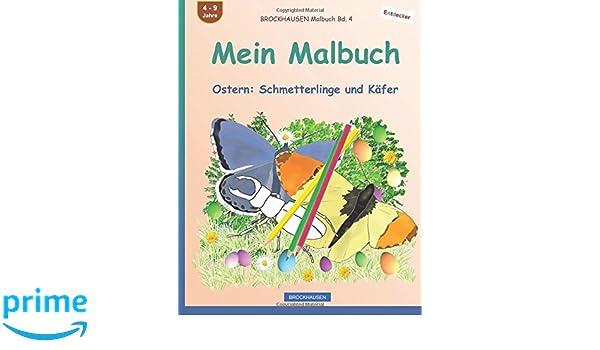 Brockhausen Malbuch Bd 4 Mein Malbuch Ostern Schmetterlinge Und