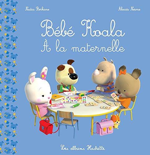Bébé Koala - À la maternelle par Nadia Berkane