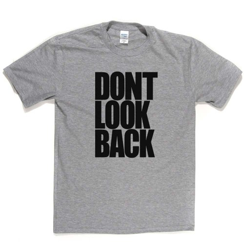 Don't Look Back Inspirational Quote Slogan Tee T-shirt Aschgrau