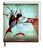 Die Bibel: Erzählt von Phillipe Lechermeier, mit Bildern von Rébecca Dautremer