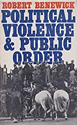 Political Violence and Public Order: Study of British Fascism