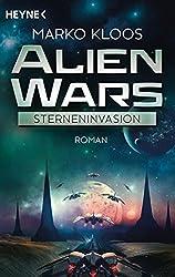 Alien Wars - Sterneninvasion: Roman (German Edition)